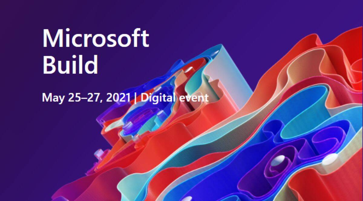微软Build 2021开发者大会前瞻:云计算依旧唱主角