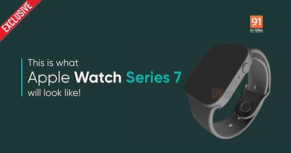 Apple Watch 7 CAD渲染图曝光:iPhone 12同款直角边、数字表冠